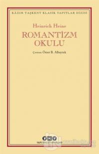 Romantizm Okulu %25 indirimli Heinrich Heine
