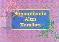 Romantizmin Altın Kuralları