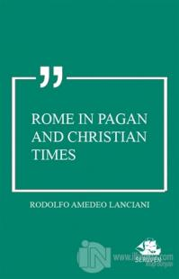 Rome in Pagan and Christian Times