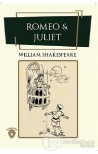 Romeo ile Juliet William Shakespeare