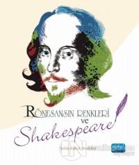 Rönesansın Renkleri ve Shakespeare