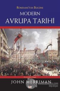 Rönesans'tan Bugüne Modern Avrupa Tarihi