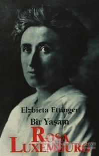 Rosa Luxemburg: Bir Yaşam
