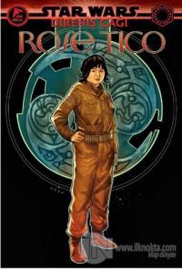Rose Tico - Star Wars: Direniş Çağı Tom Taylor