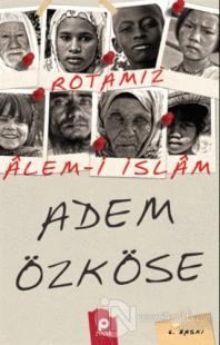 Rotamız Alem-i İslam %22 indirimli Adem Özköse