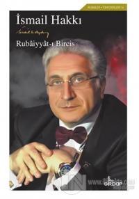 Rubaiyyat-ı Bircis %22 indirimli İsmail Hakkı Aydın