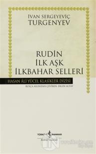 Rudin İlk Aşk İlkbahar Selleri (Ciltli)