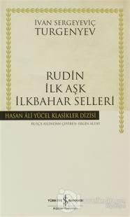 Rudin İlk Aşk İlkbahar Selleri
