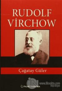 Rudolf Virchow Çağatay Güler