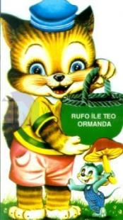 Rufo ile Teo Ormanda