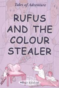 Rufus And The Colour Stealer
