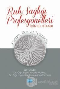 Ruh Sağlığı Profesyonelleri İçin El Kitabı