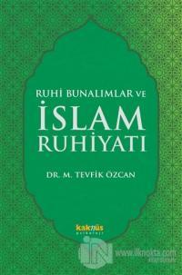 Ruhi Bunalımlar ve İslam Ruhiyatı %10 indirimli Mehmet Tevfik Özcan