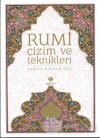 Rumi Çizim ve Teknikleri Sabiha Bayhan Koç