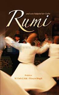 Rumi und sein Sufipfad der Liebe
