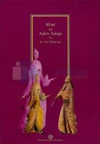 Rumi ve Aşkın Terapi