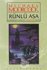 Rünlü Asa Hawkmoon Destanı Dördüncü Kitap