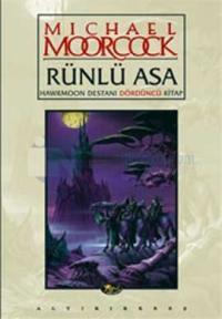 Rünlü AsaHawkmoon Destanı Dördüncü Kitap