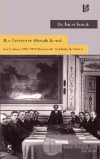 Rus Devrimi ve Mustafa Kemal