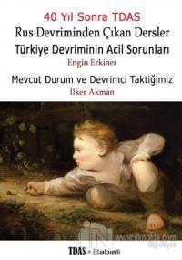 Rus Devriminden Çıkan Dersler / Türkiye Devriminin Acil Sorunları