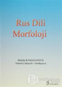 Rus Dili Morfoloji %10 indirimli Shalala Ramazanova