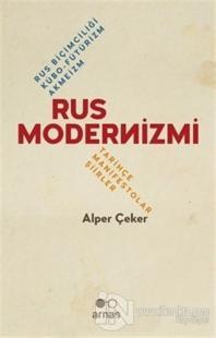 Rus Modernizmi - Rus Biçimciliği Kübo-Fütürizm Akmeizm