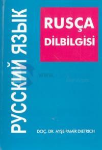 Rusça DilbilgisiSesbilgisi- Biçimbilgisi- Sözdizimi