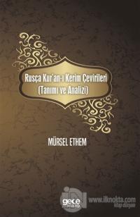 Rusça Kur'an-ı Kerim Çevirileri (Tanımı ve Analizi)