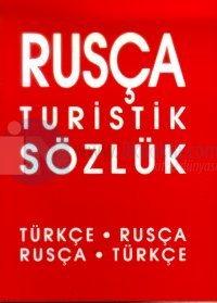 Rusça Turistik Sözlük Türkçe-Rusça / Rusça-Türkçe