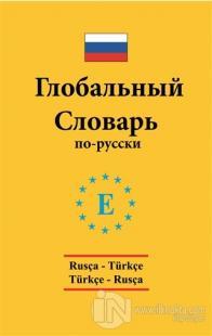 Rusça - Türkçe / Türkçe - Rusça Global Sözlük Arzu Sevgin