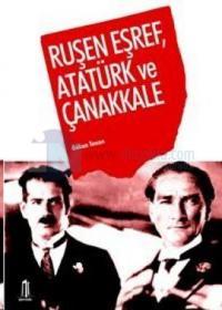 Ruşen Eşref , Atatürk ve Çanakkale