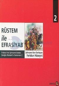 Rüstem ile Efrasiyab Firdevsi'nin Şehname'sinden Zaloğlu Rüstem'in Destanları 2
