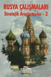 Rusya Çalışmaları - Stratejik Araştırmalar 2