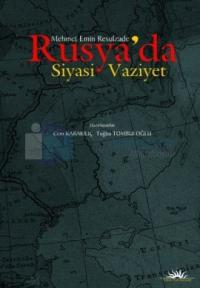 Rusya'da Siyasi Vaziyet
