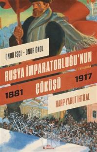 Rusya İmparatorluğu'nun Çöküşü