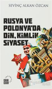 Rusya ve Polonya'da Din, Kimlik, Siyaset