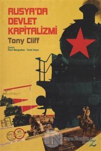 Rusya'da Devlet Kapitalizmi %20 indirimli Tony Cliff