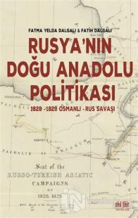 Rusya'nın Doğu Anadolu Politikası