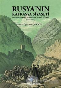 Rusya'nın Kafkasya Siyaseti