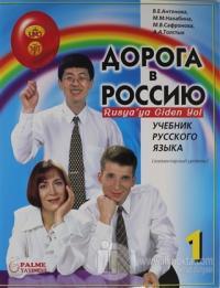 Rusya'ya Giden Yol 1