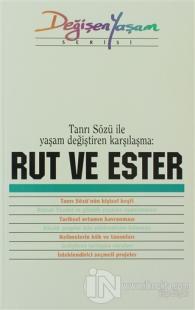 Rut ve Ester Tanrı Sözü İle Yaşam Değiştiren Karşılaşma