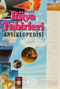 Rüya Tabirleri Ansiklopedisi (Ciltli)