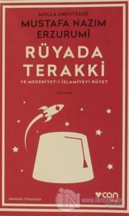 Rüyada Terakki ve Medeniyet-i İslamiyeyi Rüyet Molla Davutzade Mustafa
