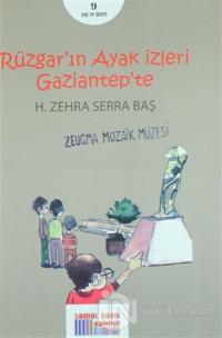 Rüzgar'ın Ayak İzleri Gaziantep'te