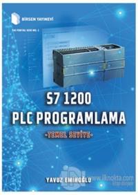 S7 1200 PLC Programlama - Temel Seviye (Ciltli) Yavuz Eminoğlu