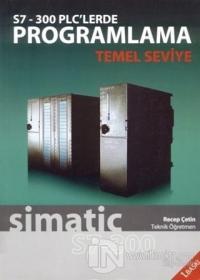 S7-300 PLC'lerde Programlama Temel Seviye