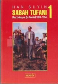 Sabah Tufanı -1 Mao Zedung ve Çin Devrimi, 1893-1954