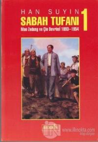Sabah Tufanı-1 Mao Zedung ve Çin Devrimi, 1893-1954 %25 indirimli Han