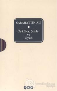 Sabahattin Ali Öyküler, Şiirler ve Oyun (Ciltli) Sabahattin Ali