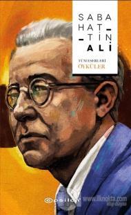 Sabahattin Ali (Tüm Eserleri - Öyküler) (Ciltli) Sabahattin Ali